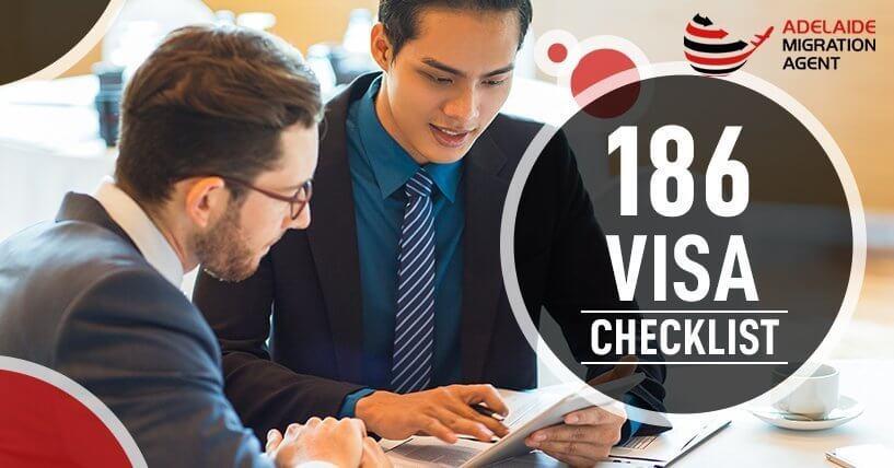 186 Visa Checklist – Important Details For Employer Sponsored Visa 186