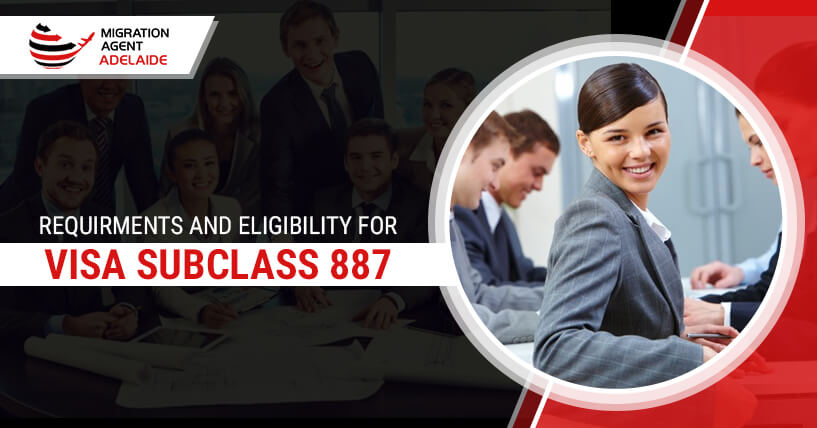 Skilled Regional Visa subclass 887 – Check Requirements & Eligiblity