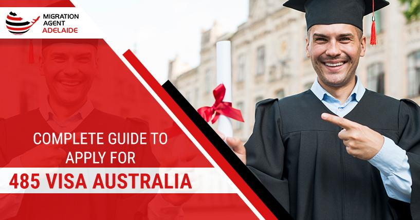 Complete Guide to Apply for Graduate Subclass 485 Visa Australia