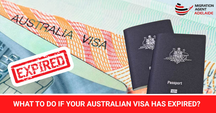 What To Do If Your Australian Visa Has Expired?