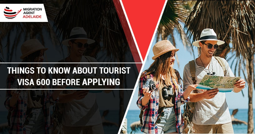 Things To Know About Tourist Visa 600 Before Applying