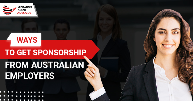 Ways To Get Sponsorship From Australian Employer