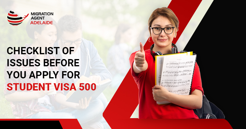 Read Out This Checklist Of Issues Before You Apply For Student Visa 500
